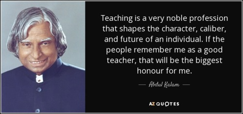 quote-teaching-is-a-very-noble-profession-that-shapes-the-character-caliber-and-future-of-abdul-kalam-145-86-70